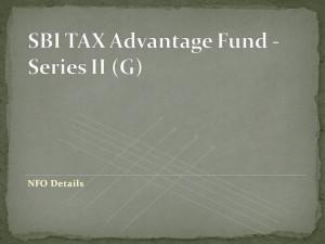 SBI TAX Advantage Fund – Series II (G) NFO