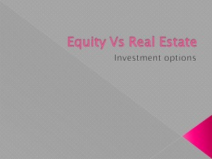Which is better; real estate or equity investment?