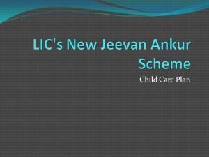 LIC's New Jeevan Ankur Scheme Review